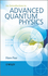 An Introduction to Advanced Quantum Physics (0470686766) cover image