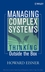 Managing Complex Systems: Thinking Outside the Box  (0471690066) cover image