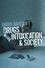 Drugs, Intoxication and Society (0745635466) cover image