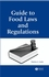 Guide to Food Laws and Regulations (0813819466) cover image