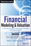 Financial Modeling and Valuation: A Practical Guide to Investment Banking and Private Equity (1118558766) cover image
