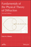 Fundamentals of the Physical Theory of Diffraction, 2nd Edition (1118753666) cover image