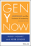 Gen Y Now: Millennials and the Evolution of Leadership, 2nd Edition (1118899466) cover image