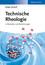 Technische Rheologie in Beispielen und Berechnungen (3527675566) cover image
