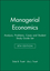 Managerial Economics: Analysis, Problems, Cases 8E and Student Study Guide Set (0470046767) cover image