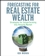 Forecasting for Real Estate Wealth: Strategies for Outperforming Any Housing Market (0470275367) cover image