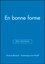 En bonne forme, SAM Audio CD Package (11 CDs, 2 SAM Chapters on each), 8th Edition (0470424567) cover image