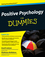Positive Psychology For Dummies (0470721367) cover image