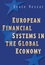 European Financial Systems in the Global Economy (0470870567) cover image