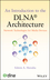 An Introduction to the DLNA Architecture: Network Technologies for Media Devices (0470881267) cover image