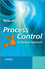 Process Control: A Practical Approach (0470976667) cover image
