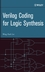 Verilog Coding for Logic Synthesis (0471429767) cover image