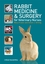 Rabbit Medicine and Surgery for Veterinary Nurses (1405147067) cover image