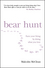 Bear Hunt: Earn Your Living By Doing What You Love (1841126667) cover image