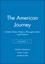 The American Journey: United States History Through Letters and Diaries, Volume 2 (1881089967) cover image