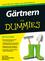 Gärtnern für Dummies (3527686967) cover image