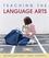 Teaching the Language Arts: Engaging Literacy Practices (EHEP001067) cover image
