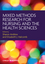 Mixed Methods Research for Nursing and the Health Sciences (EHEP002767) cover image
