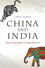 China and India: Asia's Emergent Great Powers (0745689868) cover image
