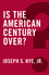 Is the American Century Over? (0745690068) cover image