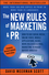 The New Rules of Marketing & PR: How to Use Social Media, Online Video, Mobile Applications, Blogs, News Releases, and Viral Marketing to Reach Buyers Directly, 4th Edition (1118488768) cover image