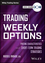 Trading Weekly Options Video Course (1118585968) cover image