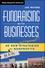 Fundraising with Businesses: 40 New (and Improved!) Strategies for Nonprofits (1118615468) cover image
