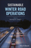 Sustainable Winter Road Operations (1119185068) cover image