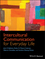 Intercultural Communication for Everyday Life (1444332368) cover image