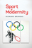 Sport and Modernity (1509501568) cover image