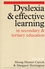 Dyslexia and Effective Learning in Secondary and Tertiary Education (1861560168) cover image
