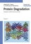 Protein Degradation: Ubiquitin and the Chemistry of Life, Volume 1 (3527605568) cover image