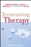 Terminating Therapy: A Professional Guide to Ending on a Positive Note (0470105569) cover image