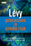 Levy Processes in Credit Risk (0470743069) cover image