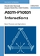 Atom-Photon Interactions: Basic Processes and Applications (0471293369) cover image
