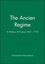 The Ancien Regime: A History of France 1610 - 1774 (0631211969) cover image
