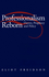 Professionalism Reborn: Theory, Prophecy and Policy (0745614469) cover image