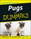 Pugs For Dummies (0764540769) cover image