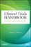 Clinical Trials Handbook: Design and Conduct (1118218469) cover image