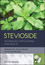 Stevioside: Technology, Applications and Health (1118350669) cover image