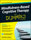 Mindfulness-Based Cognitive Therapy For Dummies (1118519469) cover image