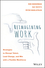 Reimagining Work: Strategies to Disrupt Talent, Lead Change, and Win with a Flexible Workforce (1119389569) cover image