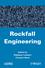 Rockfall Engineering (1848212569) cover image