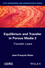 Equilibrium and Transfer in Porous Media 2: Transfer Laws (1848216769) cover image