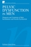 Pelvic Dysfunction in Men: Diagnosis and Treatment of Male Incontinence and Erectile Dysfunction (047002836X) cover image