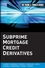 Subprime Mortgage Credit Derivatives (047024366X) cover image