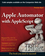 Apple Automator with AppleScript Bible (047052586X) cover image