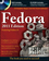 Fedora Bible 2011 Edition: Featuring Fedora Linux 14 (047094496X) cover image