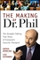 The Making of Dr. Phil: The Straight-Talking True Story of Everyone's Favorite Therapist  (047146726X) cover image