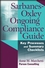 Sarbanes-Oxley Ongoing Compliance Guide: Key Processes and Summary Checklists (047174686X) cover image
